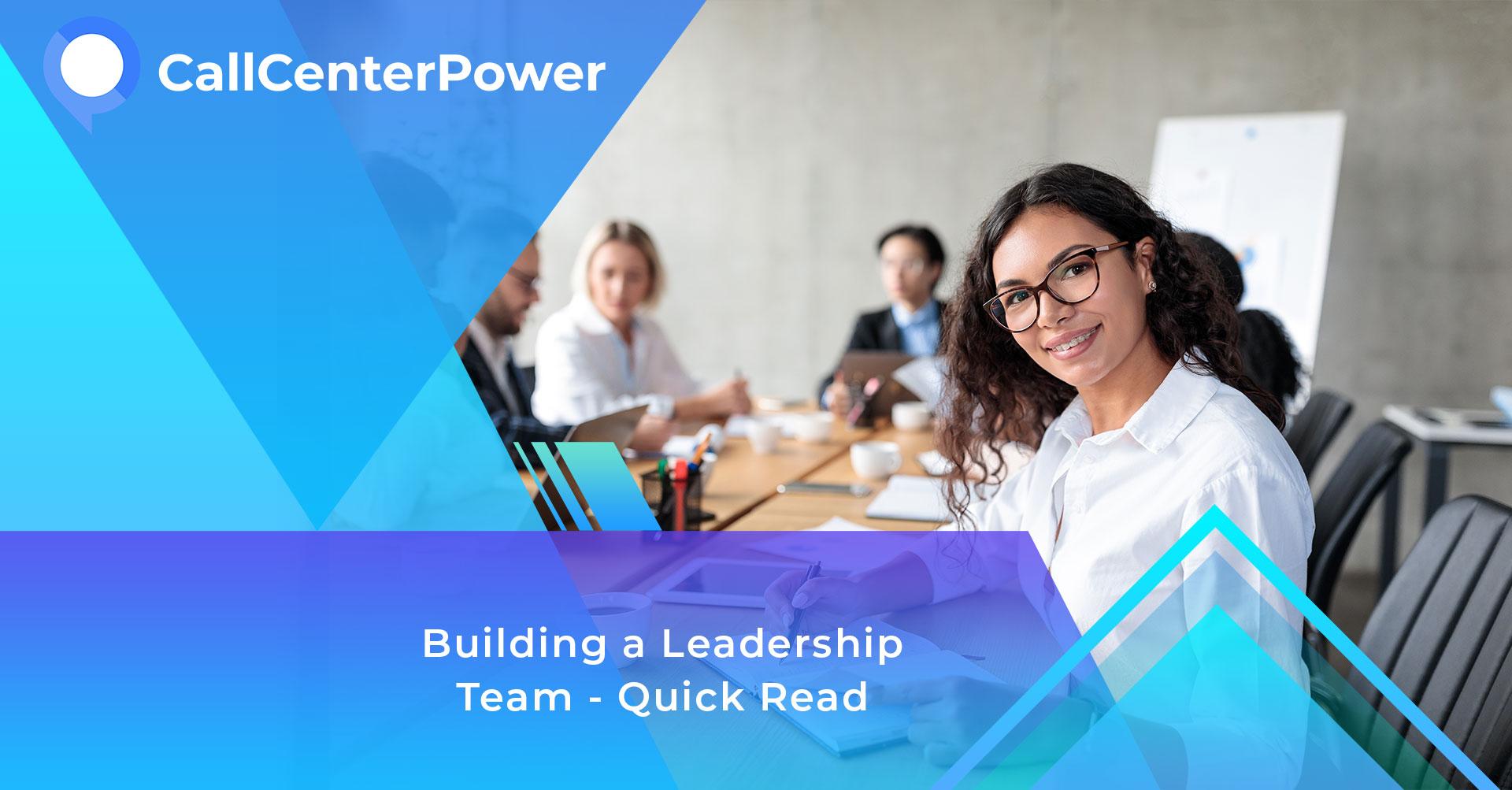 Call Center Power Leadership Team