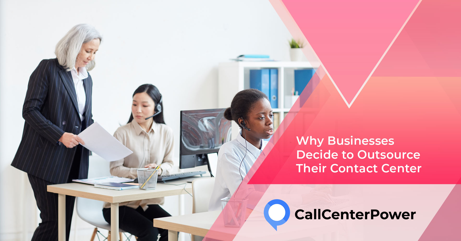 Why Businesses decide to outsource their contact center services