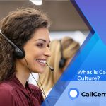 What Is Call Center Culture