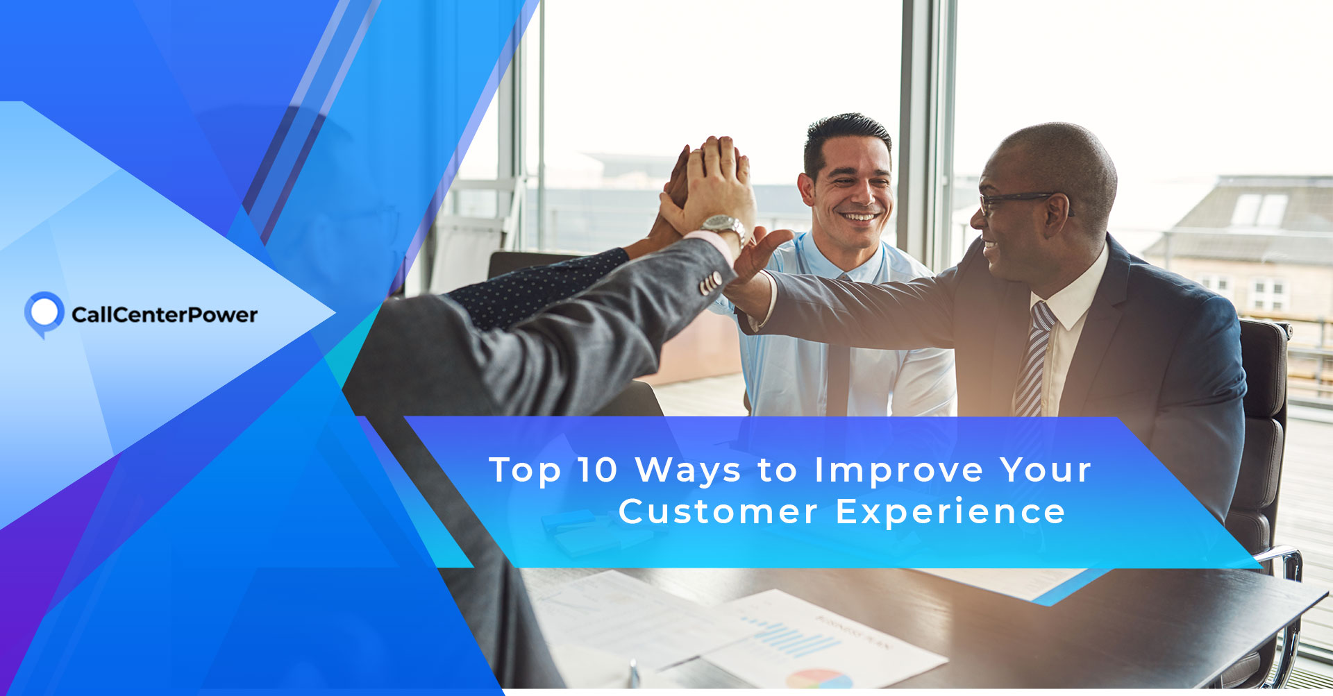 Top 10 ways to improve your customer experience
