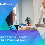 Call Center Consulting Plan Call Center Consultant