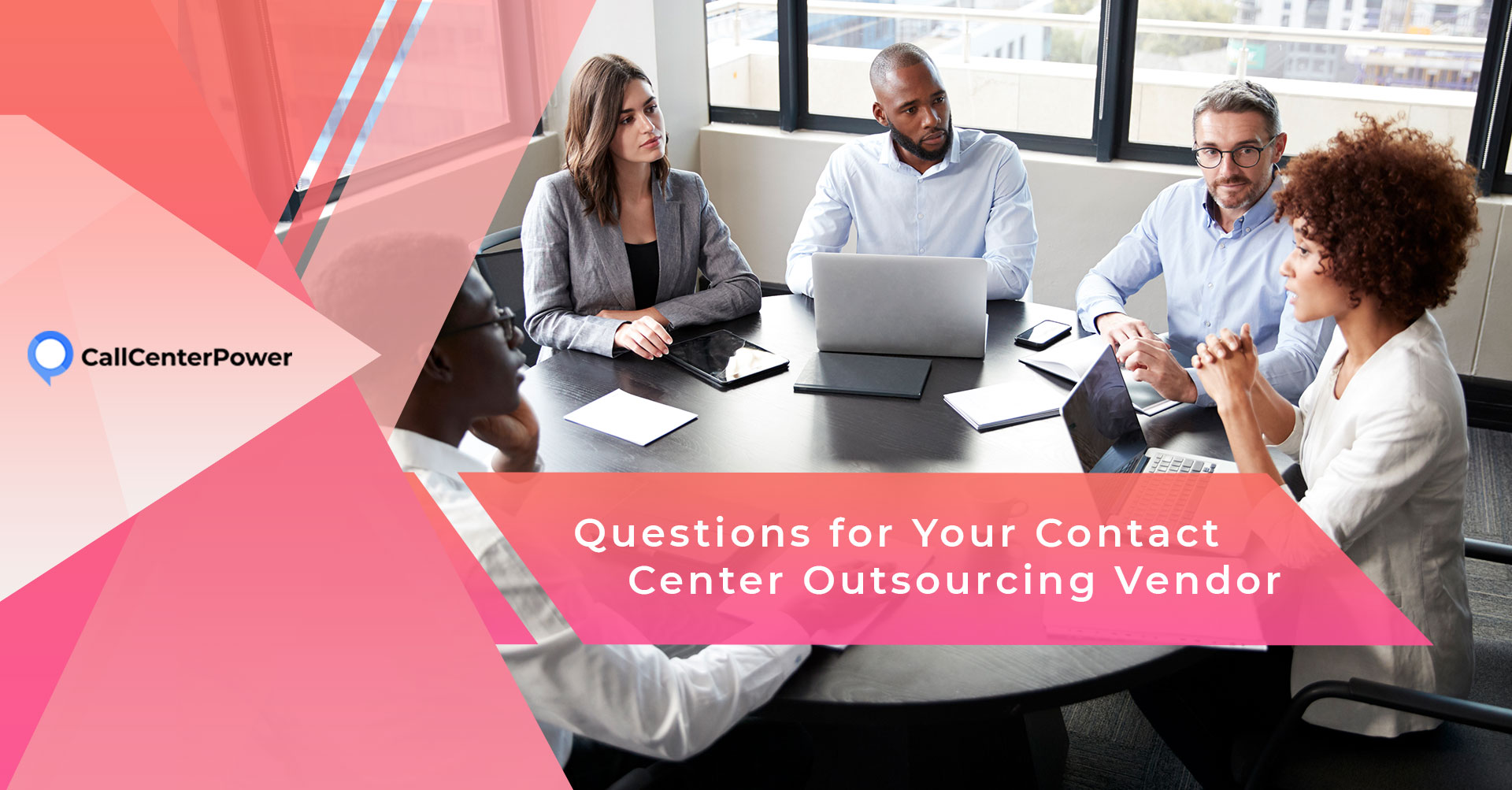 Questions for Your Contact Center Outsourcing Vendor