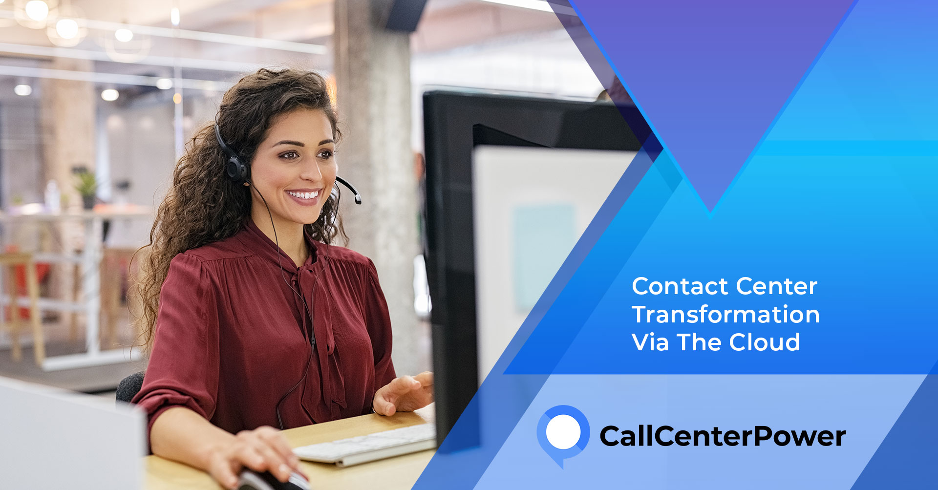 Contact Center Transformation Benefits of Using the Cloud