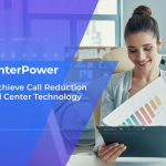 How to Achieve Call Reduction Using Call Center Technology